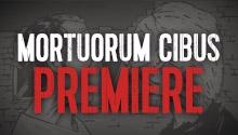 Mortuorum Cibus Episode 3 Hörspiel-Premiere