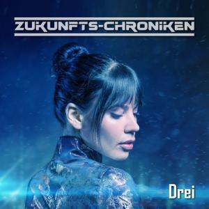 Zukunfts-Chroniken Folge 23 - Drei Cover